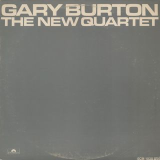 Gary Burton / The New Quartet