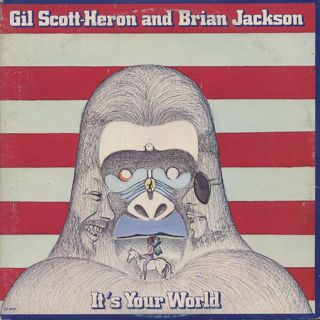 Gil Scott Heron And Brian Jackson / It's Your World