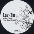 Lay-Far / Be The Change-1