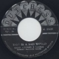 Lloyd Williams & Chorus, Tommy McCook & The Supersonics / This Is A Sad World