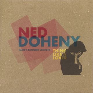 Ned Doheny / Think Like A Lover (Mudd's Extended Versions) front