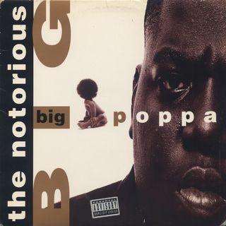 Notorious B.I.G. / Big Poppa