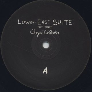 Onyx Collective / Lower East Suite(Part Three) label