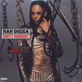 Rah Digga / Dirty Harriet