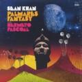 Sean Khan / Palmares Fantasy featuring Hermeto Pascoal