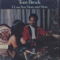 Tom Brock / I Love You More And More-1
