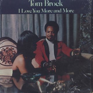 Tom Brock / I Love You More And More front