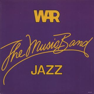 War / The Music Band Jazz front