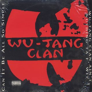 Wu-Tang Clan / Can It Be All So Simple c/w Wu-Tang Clan Ain't Nuthing Ta F' Wit