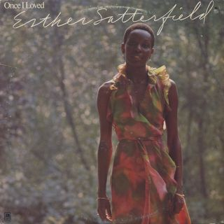 Esther Satterfield / Once I Loved front