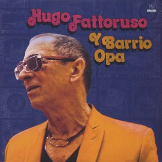 Hugo Fattoruso / Hugo Fattoruso Y Barrio Opa