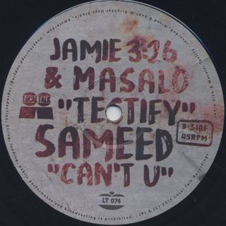 Jamie 3:26 & Masalo / Testify c/w Sameed / Can't U front