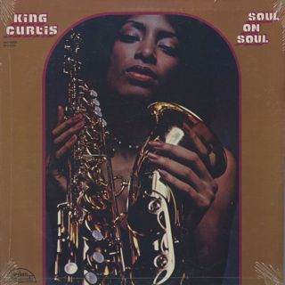 King Curtis / Soul On Soul