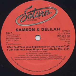Samson & Delilah / I Can Feel Your Love Slippin Away back
