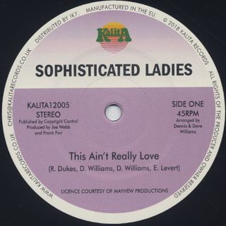 Sophisticated Ladies / This Ain't Really Love label