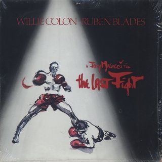 Willie Colon & Ruben Blades / The Last Fight front