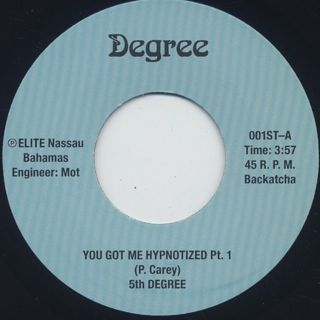 5th Degree / You Got Me Hypnotized Pt.1 back