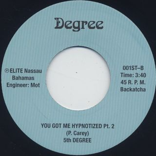 5th Degree / You Got Me Hypnotized Pt.1 label