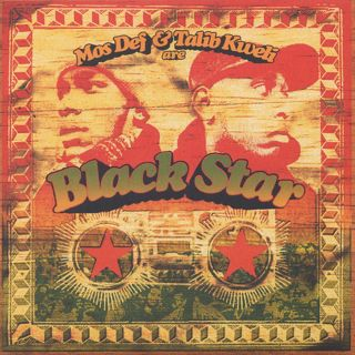 Black Star / Mos Def & Talib Kweli Are Black Star