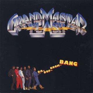 Grandmaster Flash / Ba-Dop-Boom-Bang