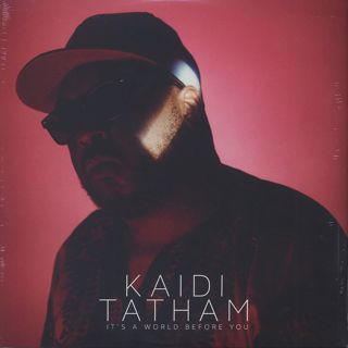 Kaidi Tatham / It's A World Before You