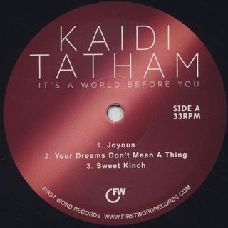 Kaidi Tatham / It's A World Before You label