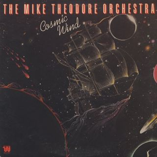 Mike Theodore Orchestra / Cosmic Wind