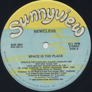 Newcleus / Space Is The Place label