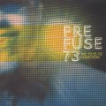 Prefuse 73 / The '92 vs '02 Collection