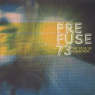 Prefuse 73 / The '92 vs '02 Collection front