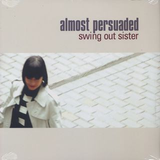 Swing Out Sister / Almost Persuaded