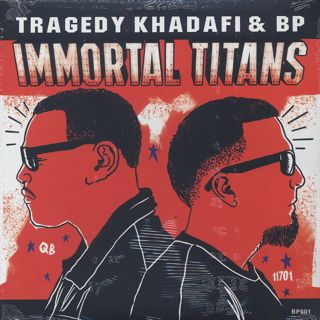 Tragedy Khadafi & BP / Immortal Titans