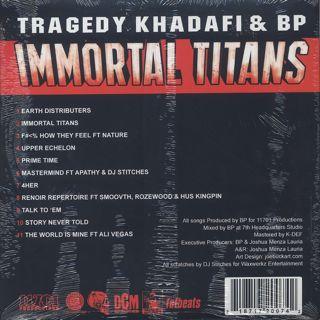 Tragedy Khadafi & BP / Immortal Titans back