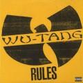 Wu-Tang Clan / Rules