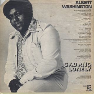 Albert Washington / Sad And Lonely back