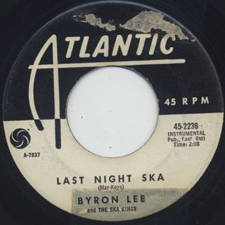 Byron Lee And The Ska Kings / Last Night Ska