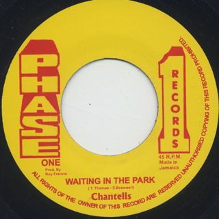 Chantells / Waiting In The Park