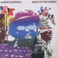 Curtis Mayfield / Back To The World