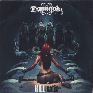 Demigodz / KILLmatic