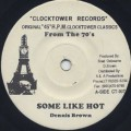 Dennis Brown / Some Like Hot-1