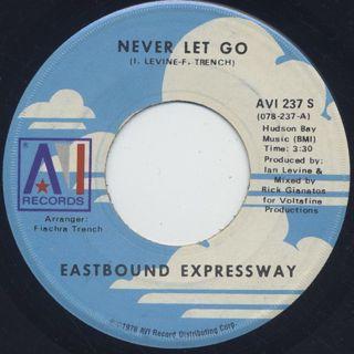 Eastbound Expressway / Never Let Go