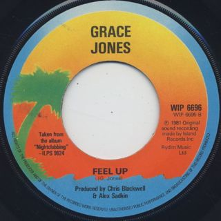 Grace Jones / Pull Up To The Bumper c/w Feel Up back