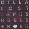 J Dilla / Lost Tapes, Reels + More-1