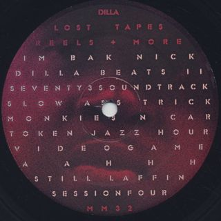 J Dilla / Lost Tapes, Reels + More label