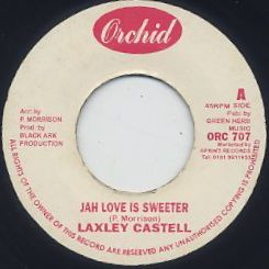 Laxley Castell / Jah Love Is Sweeter