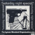 Lyman Woodard Organization / Saturday Night Special