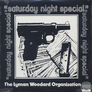 Lyman Woodard Organization / Saturday Night Special front