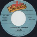 Maze / Feel That You're Feelin'