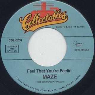 Maze / Feel That You're Feelin'
