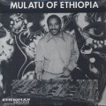 Mulatu Astatke / Mulatu Of Etiopia